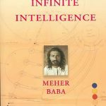 Meher Baba's book Infinite Intelligence provides deep insight into the four main spiritual paths